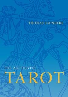 The Authentic Tarot book by Thomas Saunders