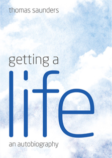 Getting A Life by Thomas Saunders